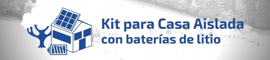 Kit Solar con Baterías de Litio | Kits solares de Litio